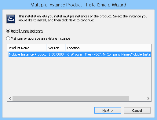 Run-Time Behavior for Installing Multiple Instances of a Product
